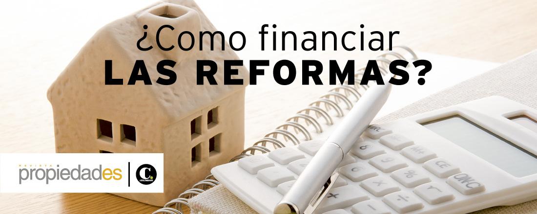 ¿Cómo financiar LAS REFORMAS?