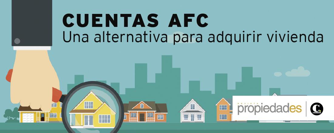 CUENTAS AFC Una alternativa para adquirir vivienda